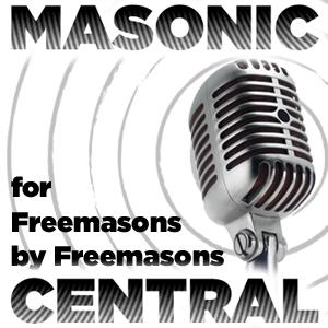Masonic Central, the podcast about Freemasonry by Freemasons