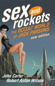 Sex and Rockets – The Occult World of Jack Parsons