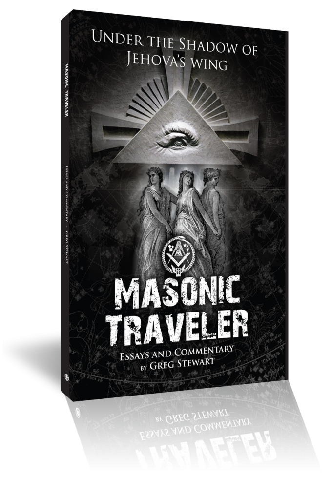 Masonic Traveler - the book by Greg Stewart