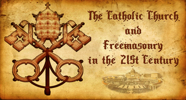 Is A Reconciliation Between The Catholic Church And Freemasonry Possible?