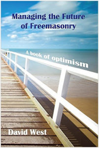 Managing the Future of Freemasonry A Book of Optimism