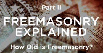 How old is Freemasonry?