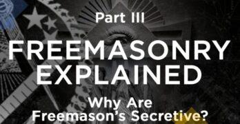 Why are freemasons secretive?
