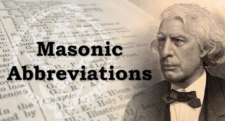 Masons, masonic, freemasonry, words, shorthand, code, Masonic Abbreviations