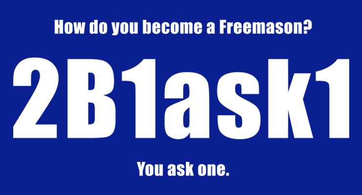 2b1ask1, becoming a freemason, how to join freemasonry
